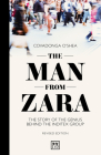 The Man from Zara (Revised Edition): The Story of the Genius Behind the Inditex Group Cover Image