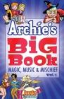 Archie's Big Book Vol. 1: Magic, Music & Mischief Cover Image