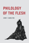Philology of the Flesh Cover Image