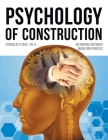 Psychology of Construction: An Inward/Outward Mediation Process Cover Image