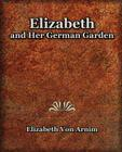 Elizabeth and Her German Garden Cover Image