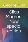 Silas Marner: New special edition Cover Image