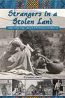 Strangers in a Stolen Land: Indians of San Diego County from Prehistory to the New Deal (Adventures in the Natural History and Cultural Heritage of the Californias) Cover Image