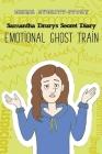 Samantha Drury's Secret Diary: Emotional Ghost Train Cover Image