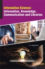 Information Science: Information, Knowledge, Communication and Libraries Cover Image