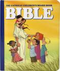 The Catholic Children's Board Book Bible (Regina Press) Cover Image