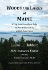 Woods And Lakes of Maine - 2020 Annotated Edition: A Trip from Moosehead Lake to New Brunswick in a Birch-Bark Canoe Cover Image