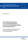 Die Rechtliche Einordnung Von Versicherungsgruppen Nach Dem Versicherungsaufsichts- Und Gesellschaftsrecht: Eine Rechtvergleichende Untersuchung Nach Cover Image