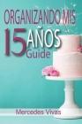 Organizando Mis 15 años - Guide Cover Image