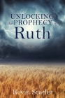 Unlocking the Prophecy of Ruth Cover Image