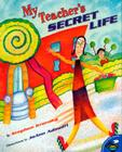 My Teacher's Secret Life Cover Image