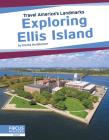 Exploring Ellis Island Cover Image