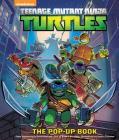 Teenage Mutant Ninja Turtles: The Pop-Up Book Cover Image