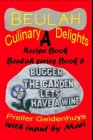 Beulah Culinary Delights: A Recipe Book Cover Image