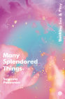 Many Splendored Things: Thinking Sex and Play Cover Image