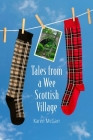 Tales from a Wee Scottish Village Cover Image