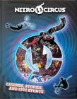 Nitro Circus Legends, Stories, and Epic Stunts Cover Image