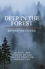 Deep in the Forest, Beyond the Clouds Cover Image