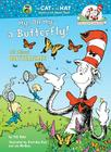 My, Oh My--A Butterfly! Cover Image