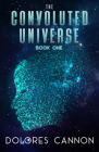 The Convoluted Universe: Book One (The Convoluted Universe series) Cover Image