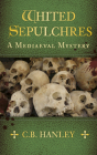 Whited Sepulchres (Mediaeval Mystery #3) Cover Image