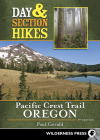 Day & Section Hikes Pacific Crest Trail: Oregon Cover Image