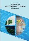 A guide to effective pool cleaning Cover Image