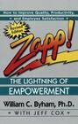 Zapp! The Lightning of Empowerment: How to Improve Quality, Productivity, and Employee Satisfaction Cover Image
