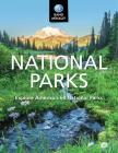 National Parks Explore Americas 60 National Parks Cover Image