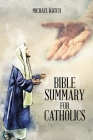 Bible Summary for Catholics Cover Image