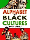 Alphabet of Black Cultures Cover Image