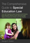 The Comprehensive Guide to Special Education Law: Answering Over 400 Frequently Asked Questions and Answers Every Educator Needs to Know about the Leg Cover Image