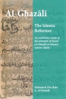 Al-Ghazali the Islamic Reformer: An evaluative study of the attempts of Imam al-Ghazali at Islamic Reform (Islah) Cover Image