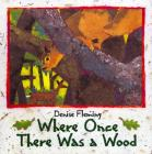 Where Once There Was a Wood Cover Image