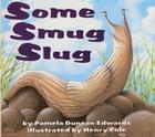 Some Smug Slug Cover Image