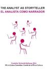 The Analyst as Storyteller / El Analista Como Narrador Cover Image
