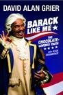 Barack Like Me: The Chocolate-Covered Truth Cover Image
