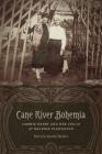Cane River Bohemia: Cammie Henry and Her Circle at Melrose Plantation Cover Image