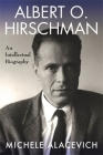 Albert O. Hirschman: An Intellectual Biography Cover Image