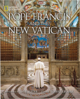 Pope Francis and the New Vatican Cover Image