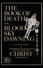 The Book of Death: Vol. 1 - Blood Sky Dawning Cover Image