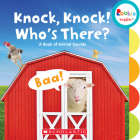 Knock, Knock! Who's There?: A Book of Animal Sounds (Rookie Toddler) Cover Image