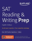 SAT Reading & Writing Prep: Over 300 Practice Questions + Online (Kaplan Test Prep) Cover Image