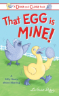 That Egg Is Mine!: A Silly Story about Manners for Kids Cover Image