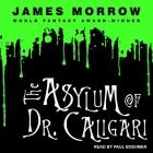 The Asylum of Dr. Caligari Lib/E Cover Image