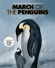 March of the Penguins: Companion to the Major Motion Picture Cover Image