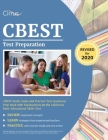 CBEST Test Preparation: CBEST Study Guide and Practice Test Questions Prep Book with Explanations for the California Basic Educational Skills Cover Image