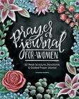 Prayer Journal for Women: 52 Week Scripture, Devotional & Guided Prayer Journal Cover Image