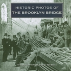 Historic Photos of the Brooklyn Bridge Cover Image