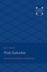 Post-Suburbia: Government and Politics in the Edge Cities Cover Image